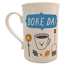 Buy Cathryn Weatherhead Bore Da Mug Online at johnlewis.com