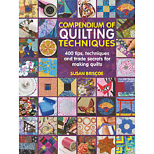 Buy Compendium of Quilting Techniques by Susan Briscoe Book Online at johnlewis.com