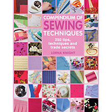 Buy Compendium of Sewing Techniques by Lorna Knight Book Online at johnlewis.com