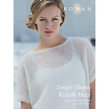 Buy Rowan Simple Shapes Kidsilk Haze by Marie Wallin Knitting Book Online at johnlewis.com