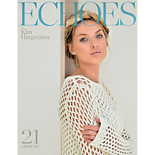 Buy Rowan Echoes by Kim Hargreaves Knitting Pattern Book Online at johnlewis.com