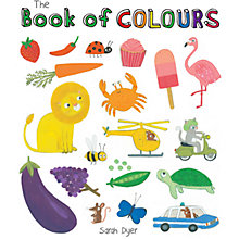 Buy The Book Of Colours by Sarah Dyer Online at johnlewis.com
