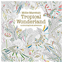 Buy Millie Marotta's Tropical Wonderland - A Colouring Book Adventure Online at johnlewis.com