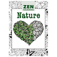 Buy Zen Colouring Nature Adult Colouring Book Online at johnlewis.com