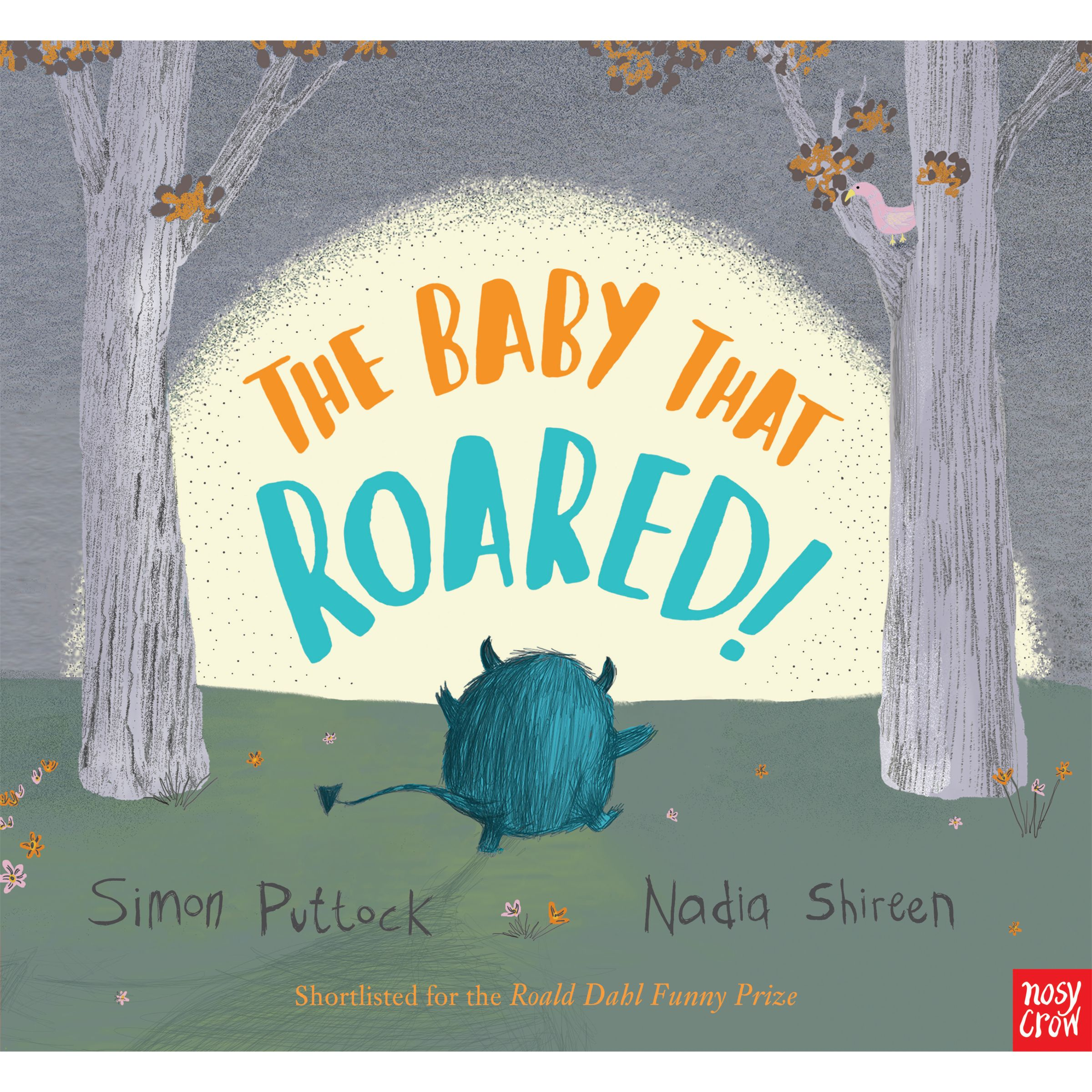 Nosy Crow The Baby That Roared! Book