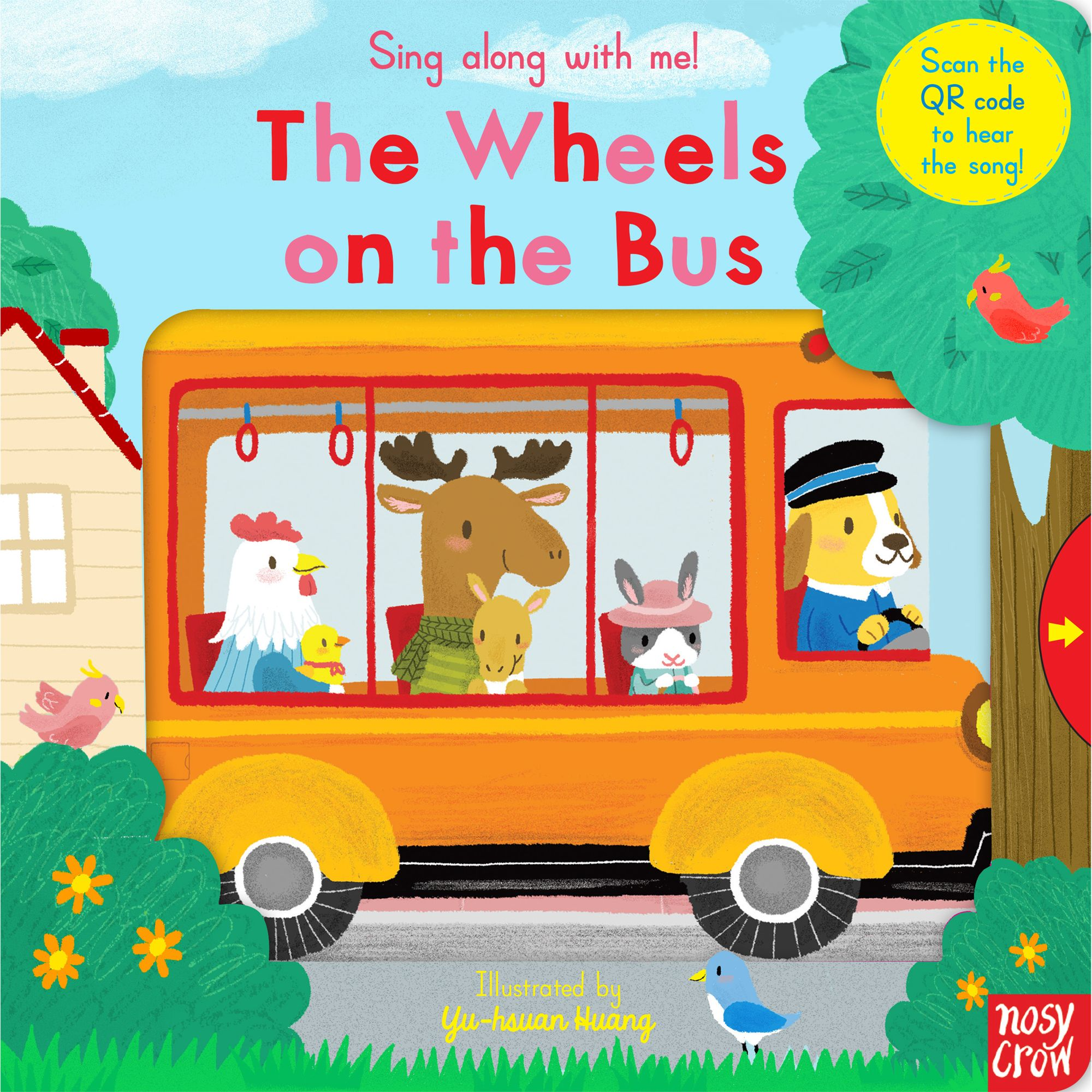 Nosy Crow Sing Along With Me! The Wheels On The Bus Book