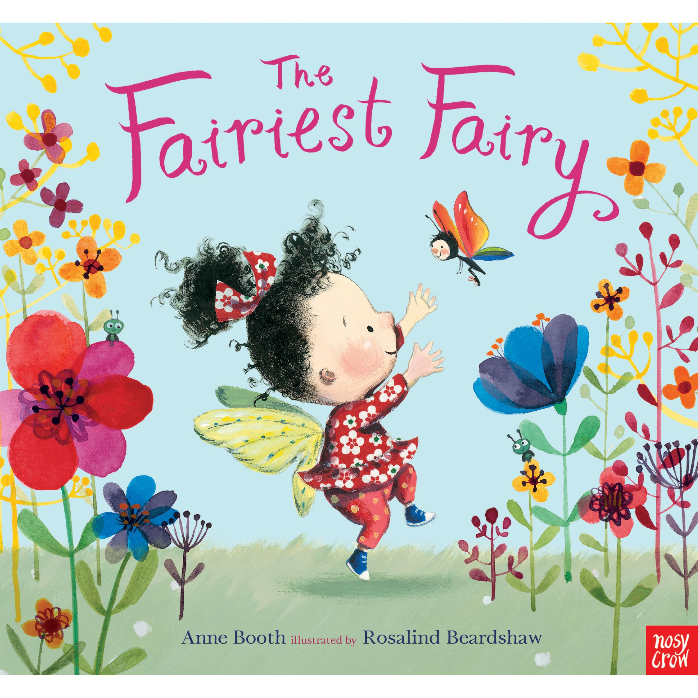 Nosy Crow The Fairiest Fairy Book