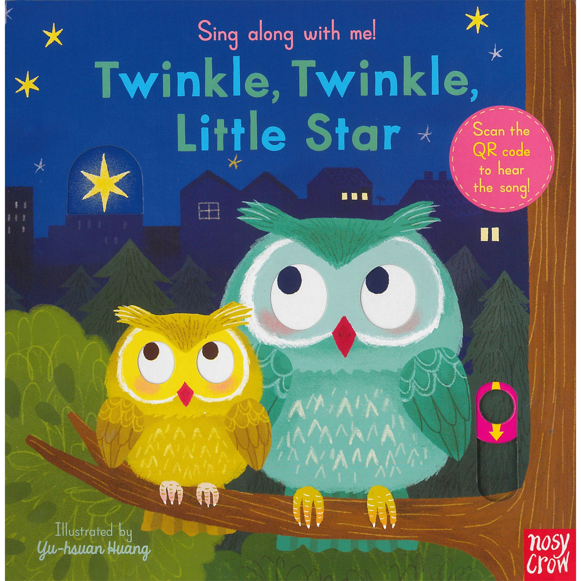 Nosy Crow Sing Along With Me! Twinkle, Twinkle, Little Star Book