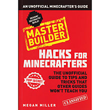 Buy Hacks For Minecrafters Book Online at johnlewis.com