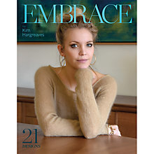 Buy Embrace by Kim Hargreaves Knitting Pattern Book Online at johnlewis.com