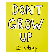 Buy Portfolio Don't Grow Up Card Online at johnlewis.com