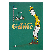 Buy Top Of Your Game Greetings Card Online at johnlewis.com