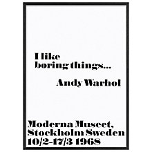 Buy Andy Warhol - I Like Boring Things, 103 x 73cm Online at johnlewis.com