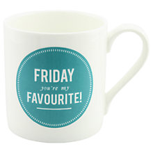 Buy Alice Scott 'Friday You're My Favourite' Mug Online at johnlewis.com
