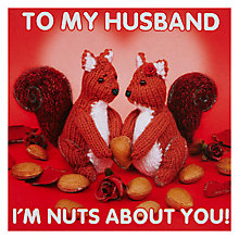 Buy To My Husband: I'm Nuts About You Valentine's Day Card Online at johnlewis.com