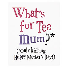 Buy Whats For Tea Mum? Mother's Day Card Online at johnlewis.com