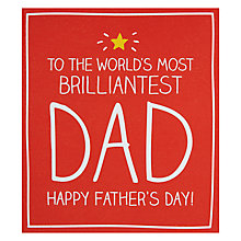 Buy Pigment Most Brilliantest Dad Father's Day Card Online at johnlewis.com
