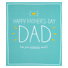 Buy Pigment Love You Soooo Much Father's Day Card Online at johnlewis.com