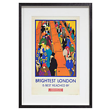 Buy London Transport Museum Brightest London is Reached by Underground Framed Print, 38 x 54cm Online at johnlewis.com