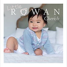 Buy Rowan Cherish Baby Knitting Pattern Brochure, 196 Online at johnlewis.com
