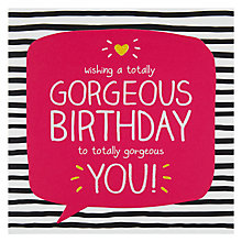 Buy Pigment Gorgeous You Birthday Card Online at johnlewis.com