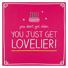 Buy Pigment You Just Get Lovelier Birthday Card Online at johnlewis.com