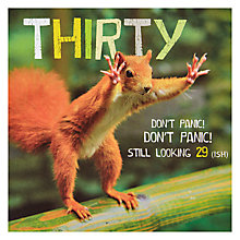 Buy Woodmansterne Don't Panic! Squirrel 30th Birthday Card Online at johnlewis.com