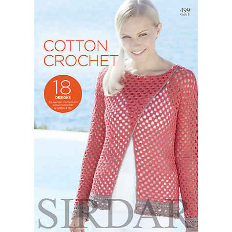 Crochet Patterns John Lewis : Buy Sirdar Cotton Crochet Pattern Booklet, 0499 John Lewis
