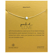 Buy Dogeared Pearls Of Love Friendship Happiness Bracelet, Gold Online at johnlewis.com