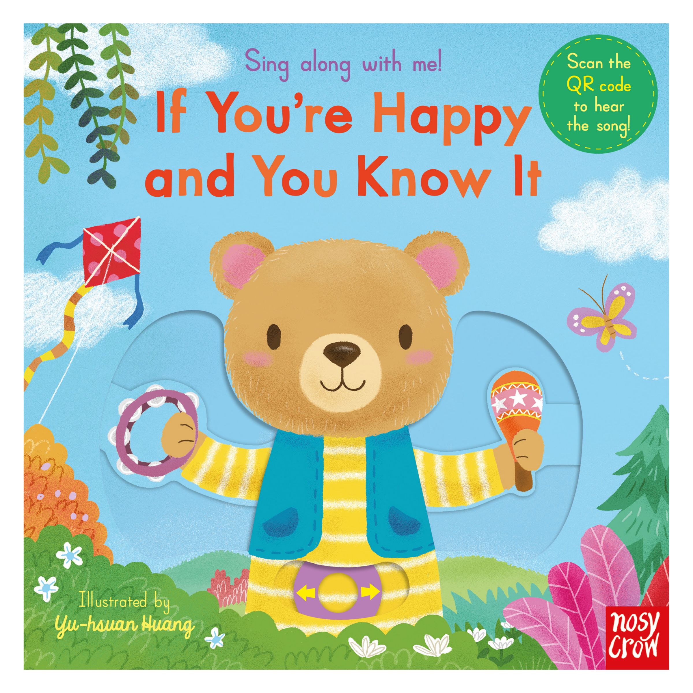 Nosy Crow Sing Along With Me! If You're Happy and You Know It!