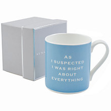 Buy Susan O'Hanlon 'As I Suspected I Was Right...' Mug Online at johnlewis.com