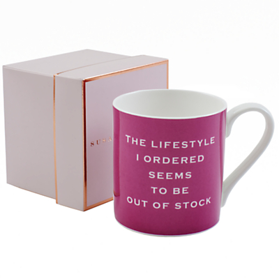 Susan O'Hanlon 'Lifestyle I Ordered' Mug