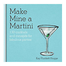 Buy Make Mine A Martini Cocktails and Canapé Recipe Book Online at johnlewis.com