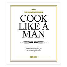 Buy Cook Like A Man Recipe Book Online at johnlewis.com