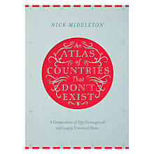 Buy An Atlas of Countries That Don't Exist Online at johnlewis.com