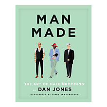 Buy Man Made- The Art of Male Grooming Book Online at johnlewis.com
