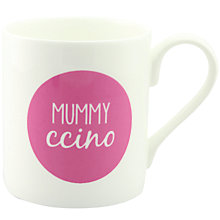 Buy McLaggan Smith Hey! Holla 'Mummy Ccino' Mug Online at johnlewis.com
