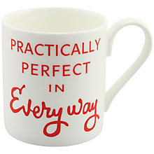 Buy McLaggan Smith 'Practically Perfect In Every Way' Mug Online at johnlewis.com