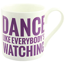 Buy McLaggan Smith Hey! Holla 'Dance Like Everybody's Watching' Mug Online at johnlewis.com