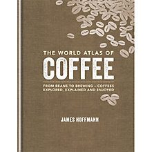 Buy The World Atlas Of Coffee Online at johnlewis.com