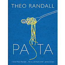 Buy Theo Randall - Pasta Recipe Book Online at johnlewis.com