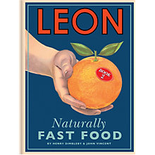 Buy Leon Naturally Fast Food 2 Recipe Book Online at johnlewis.com