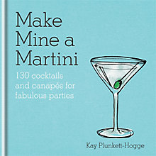 Buy Make Mine A Martini Book Online at johnlewis.com