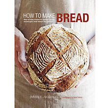 Buy How To Make Bread Book Online at johnlewis.com