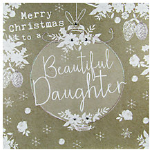 Buy Hammond Gower Beautiful Daughter Bauble Christmas Card Online at johnlewis.com