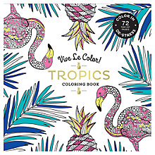 Buy Vive Le Color! Tropics Colouring Book Online at johnlewis.com