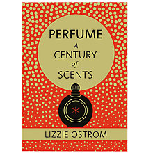 Buy Perfume, A Century Of Scents Online at johnlewis.com