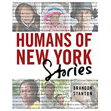Buy Brandon Stanton Humans Of New York Stories Online at johnlewis.com