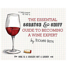 Buy The Essential Scratch & Sniff Guide To Becoming A Wine Expert Online at johnlewis.com