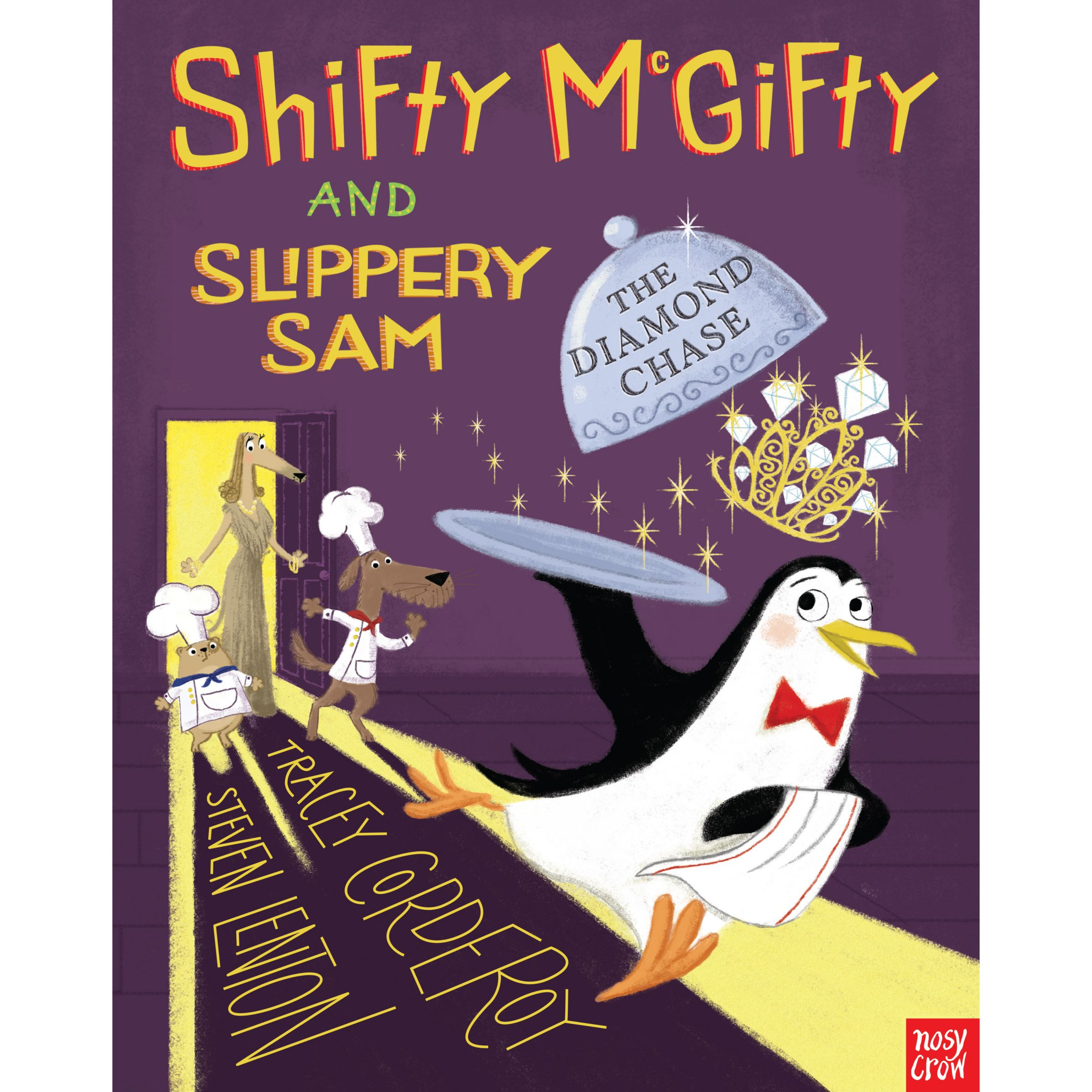 Nosy Crow Shifty McGifty and Slippery Sam: The Diamond Chase Children's Book